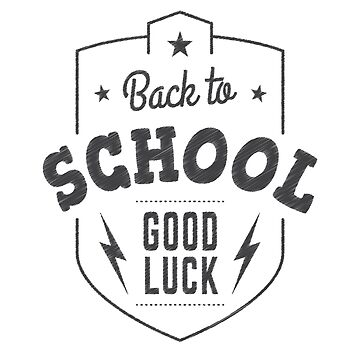 Back To School Good Luck by overstyle