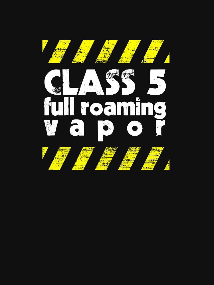 Class 5 Full Roaming Vapor  by brianftang