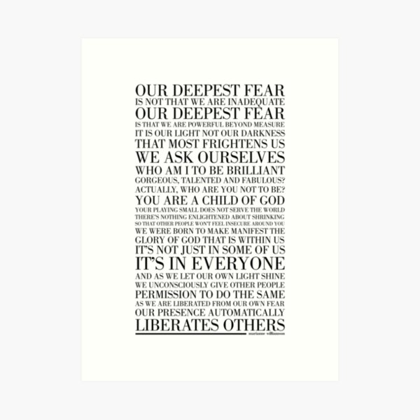 Our deepest fear by Marianne Williamson (Black) Art Print