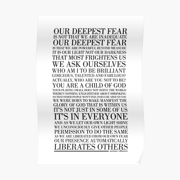 Our deepest fear by Marianne Williamson (Black) Poster