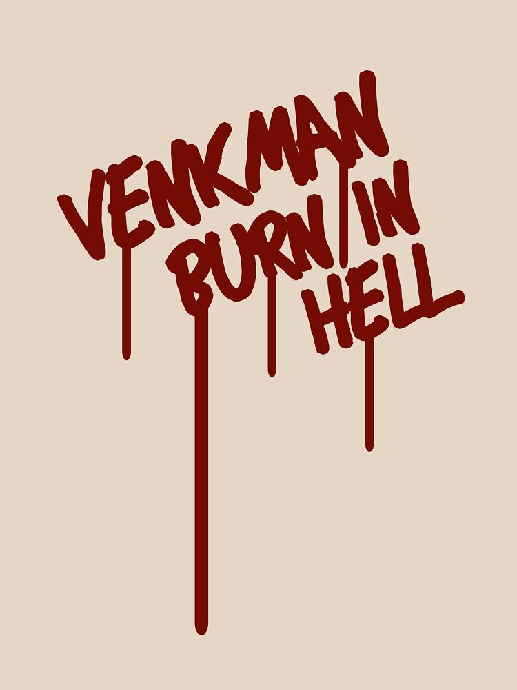 Venkman Burn in Hell by brianftang