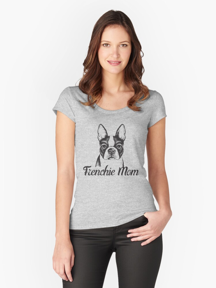 Best Frenchie Mom Ever T-Shirt Dog Lovers Shirt Funny Gift