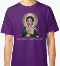 What Would Avasarala Do? Classic T-Shirt
