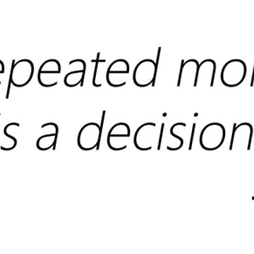 A mistake repeated more than once is a decision - Paulo Coelho  by designite