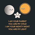 I am your parent – you are my light von Judith Flad