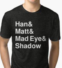 Han & Matt & Mad Eye & Shadow white Tri-blend T-Shirt