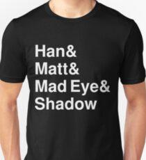 Han & Matt & Mad Eye & Shadow white Unisex T-Shirt