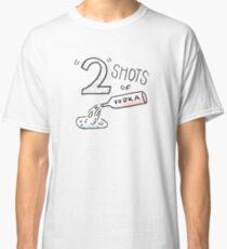 Zwei Schuss Wodka Classic T-Shirt