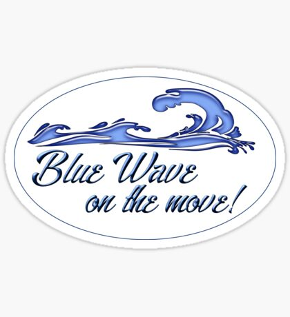 Blue Wave on the Move! Sticker