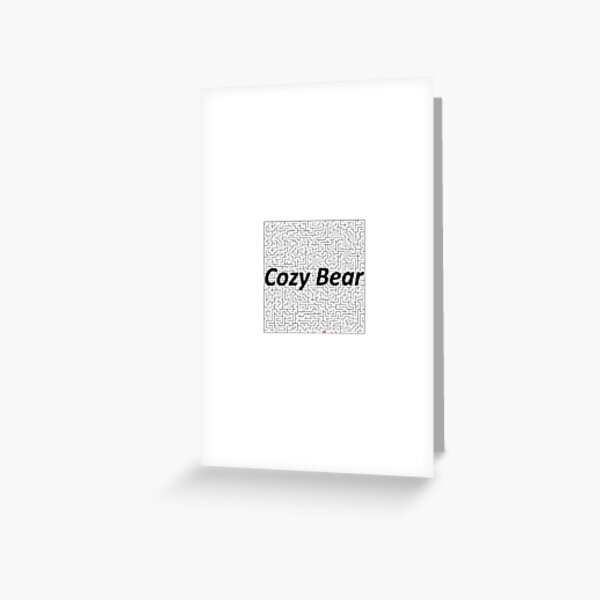 Cozy Bear, Advanced persistent threat, Cyberespionage, cyberwarfare, Spearphishing, malware, #CozyBear, #AdvancedPersistentThreat, #Cyberespionage, #cyberwarfare, #Spearphishing, #malware Greeting Card
