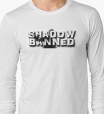Shadow Banned Long Sleeve T-Shirt