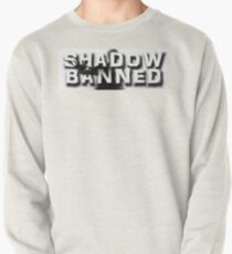 Shadow Banned Pullover