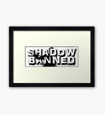 Shadow Banned Framed Print