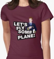 Let's fly some plane Women's Fitted T-Shirt