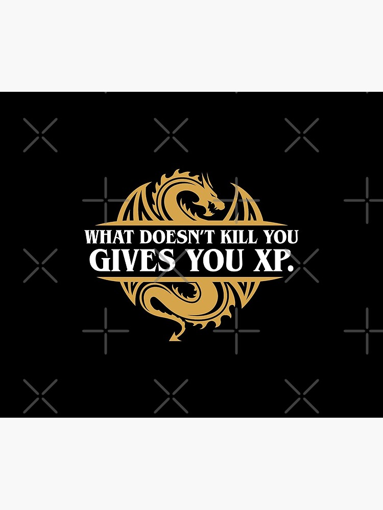 What Doesn't Kill You Gives You XP RPG Gamers by pixeptional