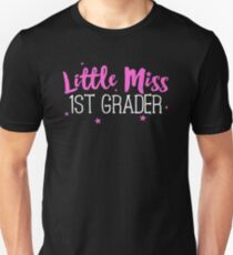 Little Miss 1st Grader Shirt Back to School Unisex T-Shirt