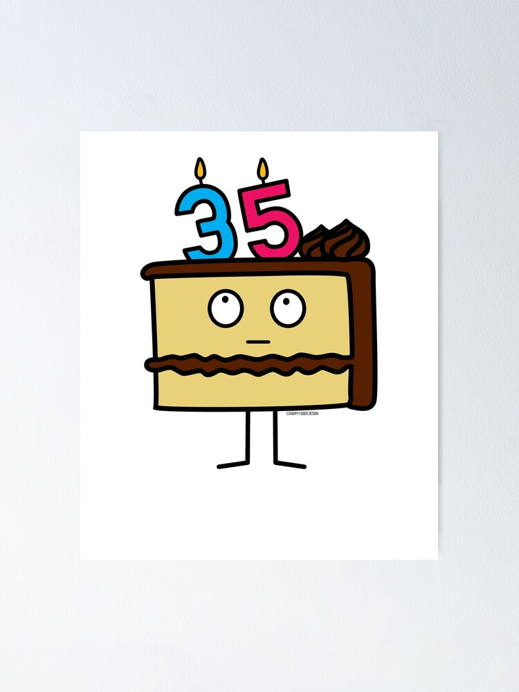 Wondrous 35Th Birthday Cake With Candles Icing Dessert 35 Poster By Personalised Birthday Cards Sponlily Jamesorg