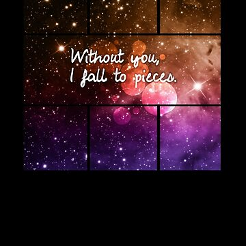 Without you I fall to pieces by twilightmoon