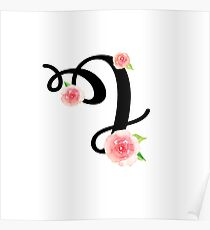 Monogram I with pretty pink roses Poster