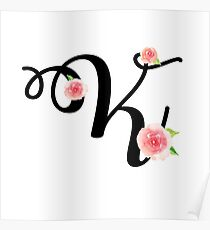 Monogram K with pretty pink roses Poster