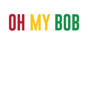 Oh My Bob, Good vibes reggae by Buno