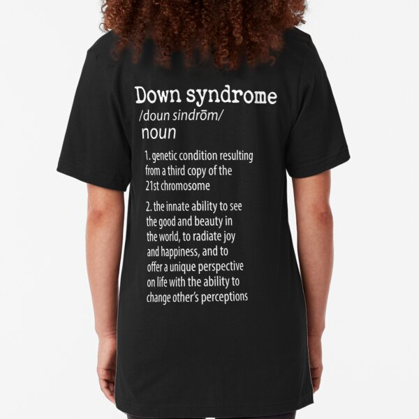 Down Syndrome Definition Raise Awareness From People Shirt Slim Fit T-Shirt