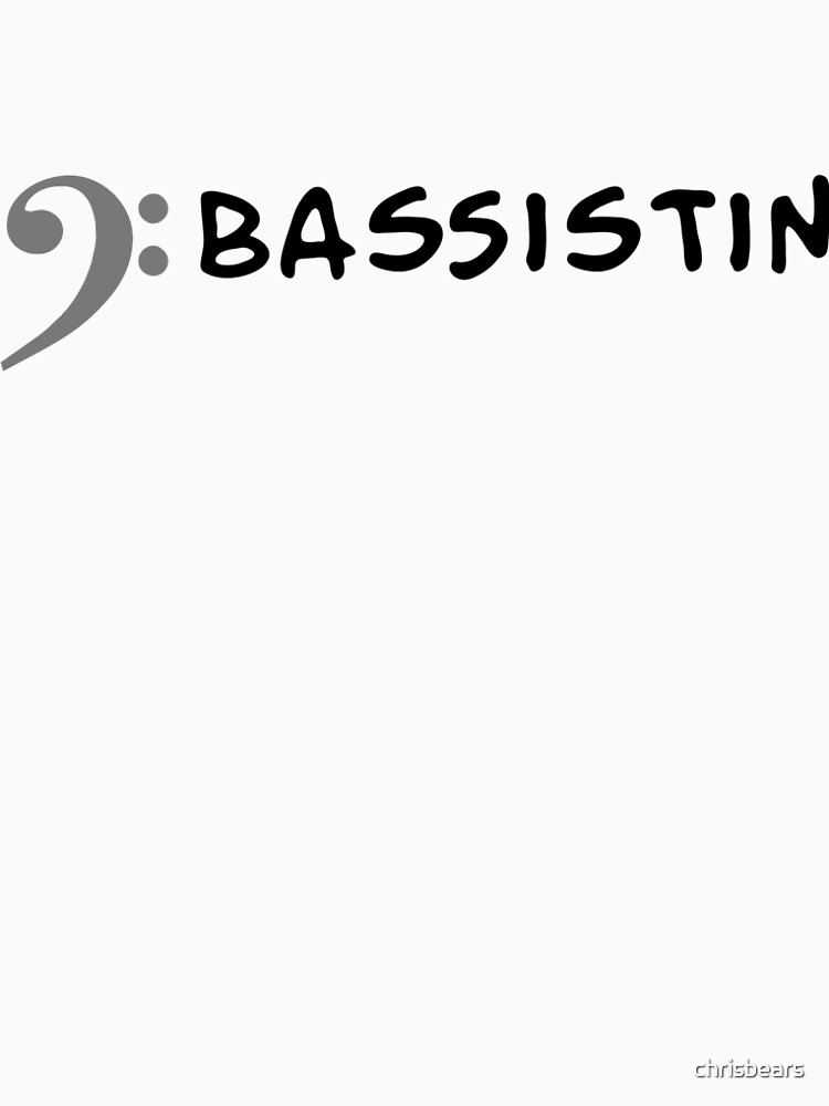 I play bass - I'm a bassist by chrisbears