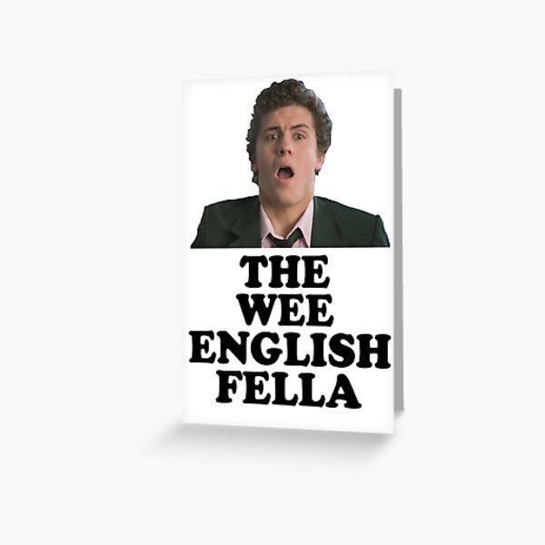 Derry Girls - Wee English Fella Greeting Card