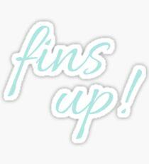 Fins up! | Powder Blue Sticker