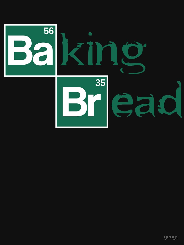 Baking Bread - Funny Movie Pun Gift by yeoys