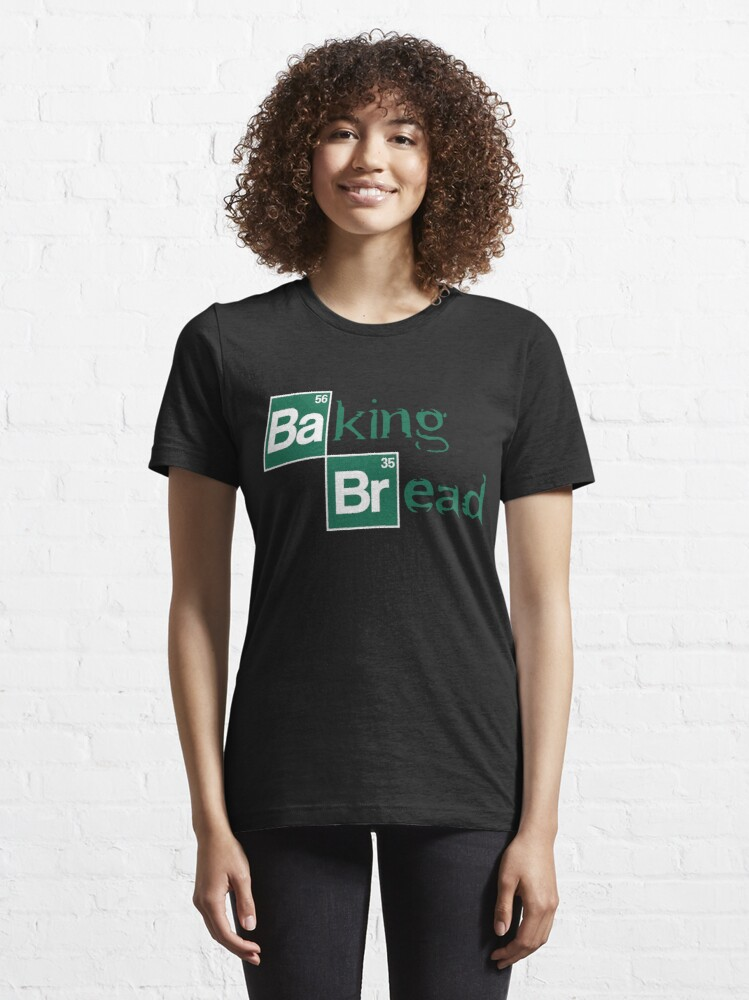 Alternate view of Baking Bread - Funny Movie Pun Gift Essential T-Shirt