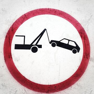 Tow-away sign, grunge background	 by Yomanow
