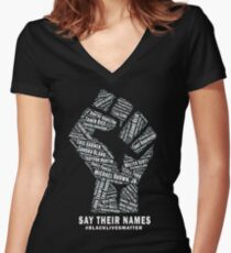 Black Lives Matter: Say Their Names Women's Fitted V-Neck T-Shirt