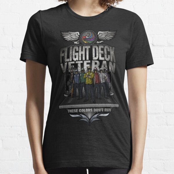 "Flight Deck Veteran ""These Colors Don't Run"" Essential T-Shirt"