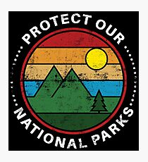Protect Our National Parks - National Parks Gift Fotodruck