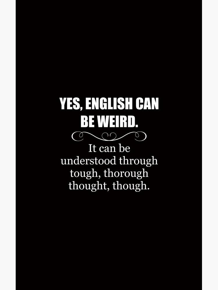 Englisch kann seltsam sein - lustige Lehrer-Anerkennungs-Geschenke - englische Sprache von merkraht