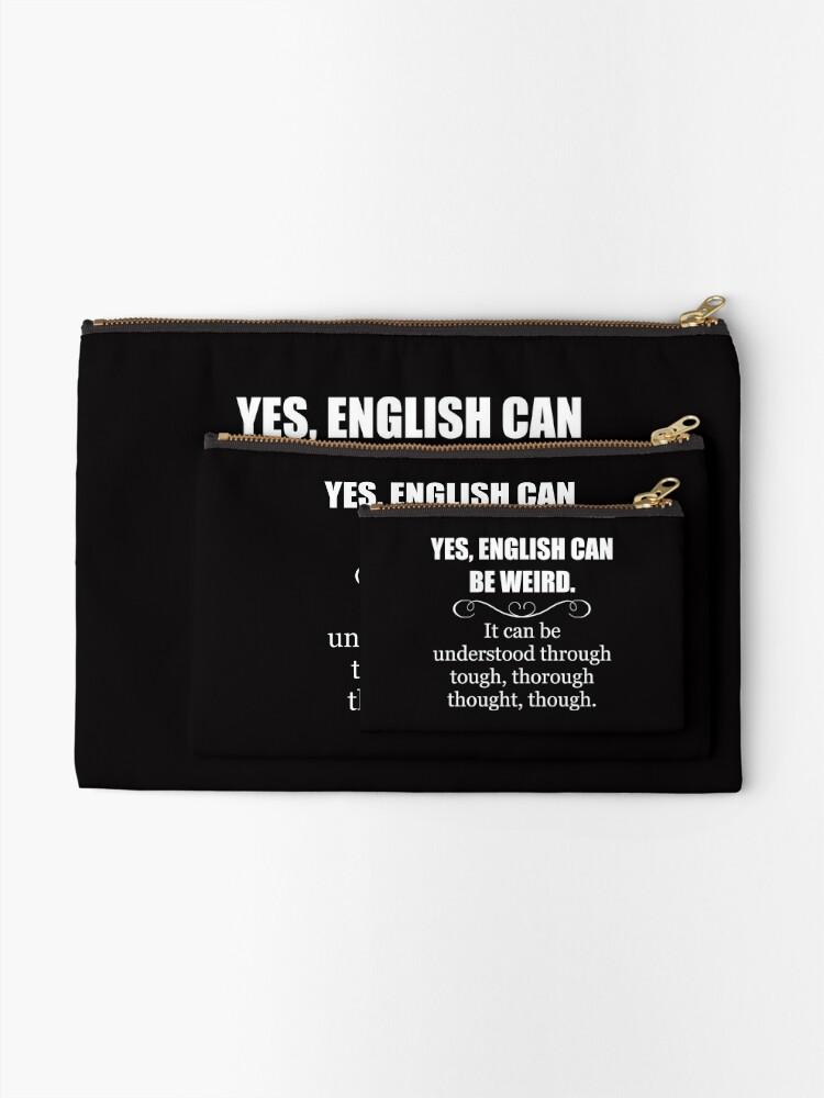 Alternative Ansicht von Englisch kann seltsam sein - lustige Lehrer-Anerkennungs-Geschenke - englische Sprache Täschchen