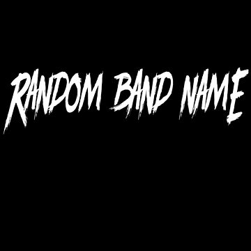 Random Band Name Black Metal T-Shirt  by TrashTante
