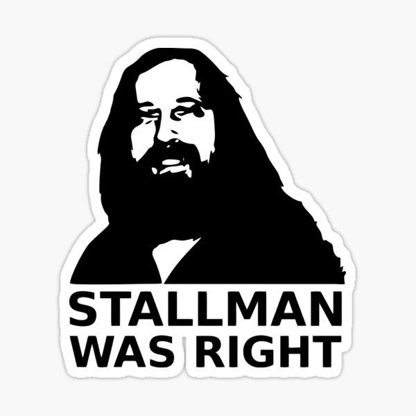 Stallman was right Sticker