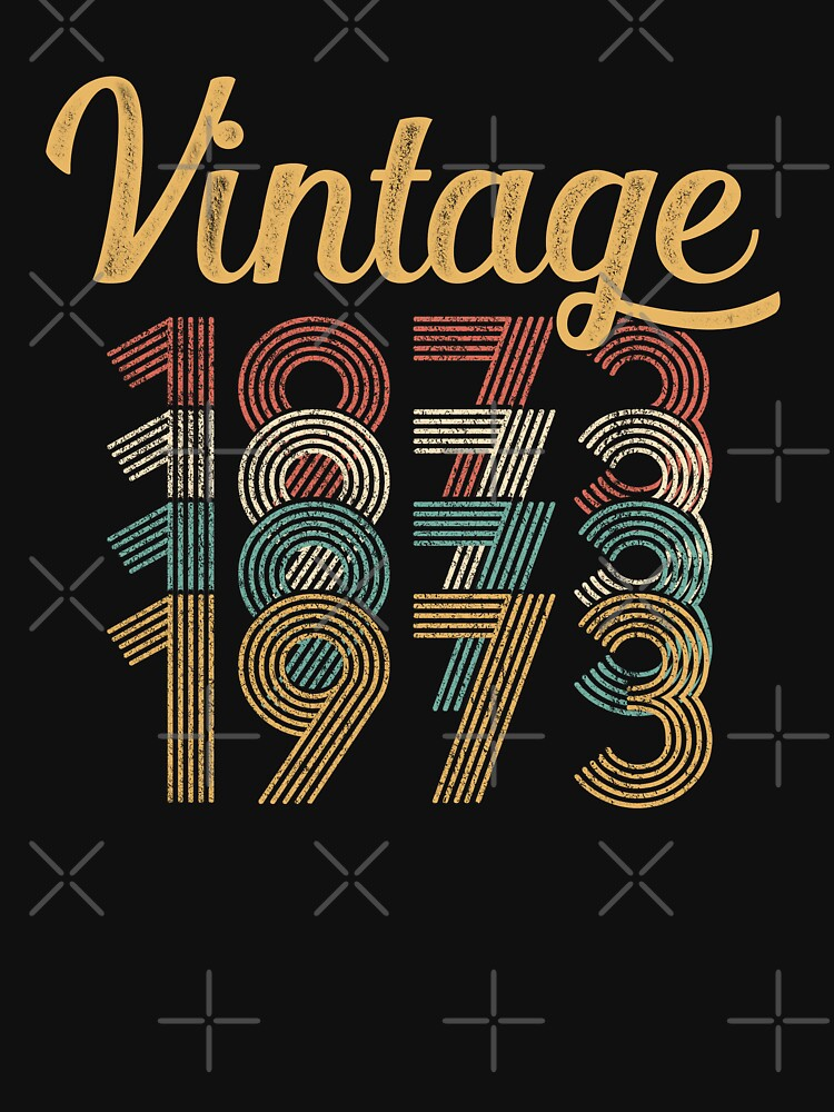 Vintage 1973 - 45th Birthday by funny-gift