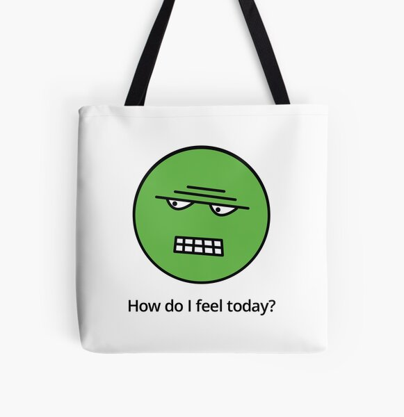 How do I feel today? Green with envy! All Over Print Tote Bag