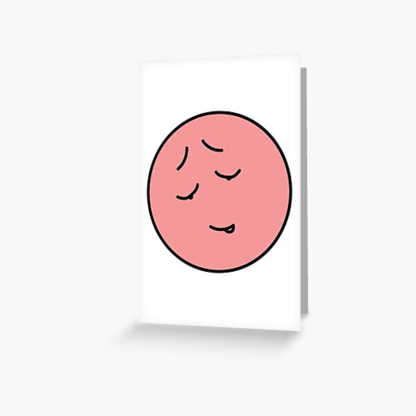 How am I feeling today? A little embarrassed... Greeting Card