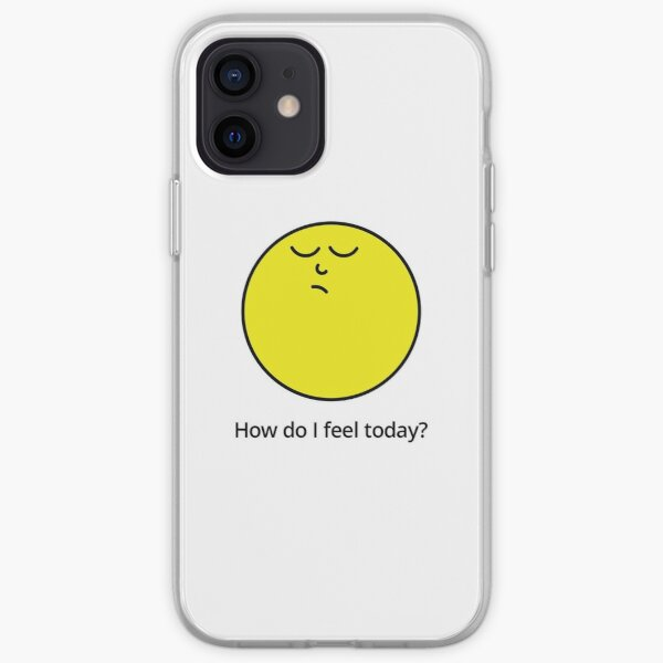 How do I feel today? Hmph! iPhone Soft Case