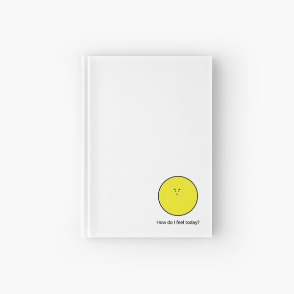 How am I feeling today? A little shy... Hardcover Journal