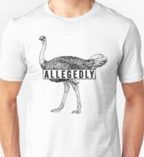 Allegedly - Ostrich (black) [Roufxis -RB] Unisex T-Shirt