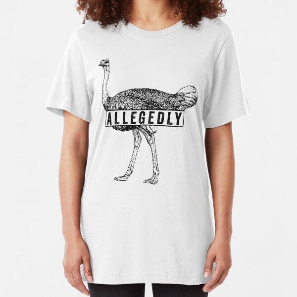 Allegedly Ostrich (black) [Roufxis -RB] Slim Fit T-Shirt