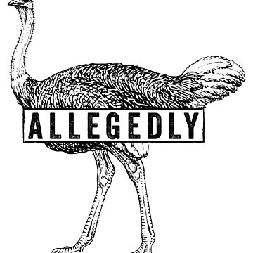 Allegedly - Ostrich (black) [Roufxis -RB] by RoufXis