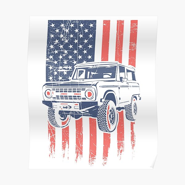 Ford Bronco 4x4 Truck American Classic Poster