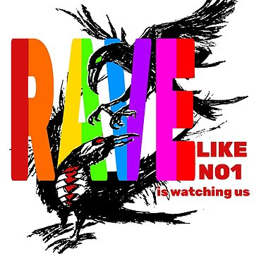 Rave like no one is watching Pride T-Shirt by Ash-N-Finn