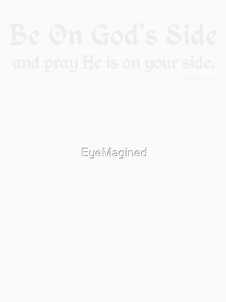 Be On God's Side by EyeMagined